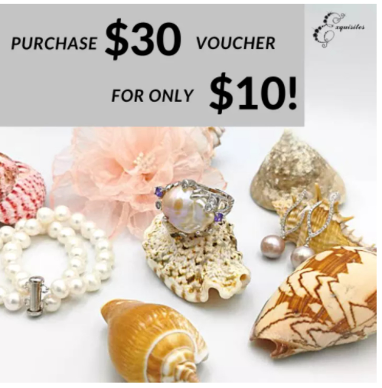 [Exquisites Jewels] $30 off voucher for $10! Genuine pearl jewelry (redeem in store)