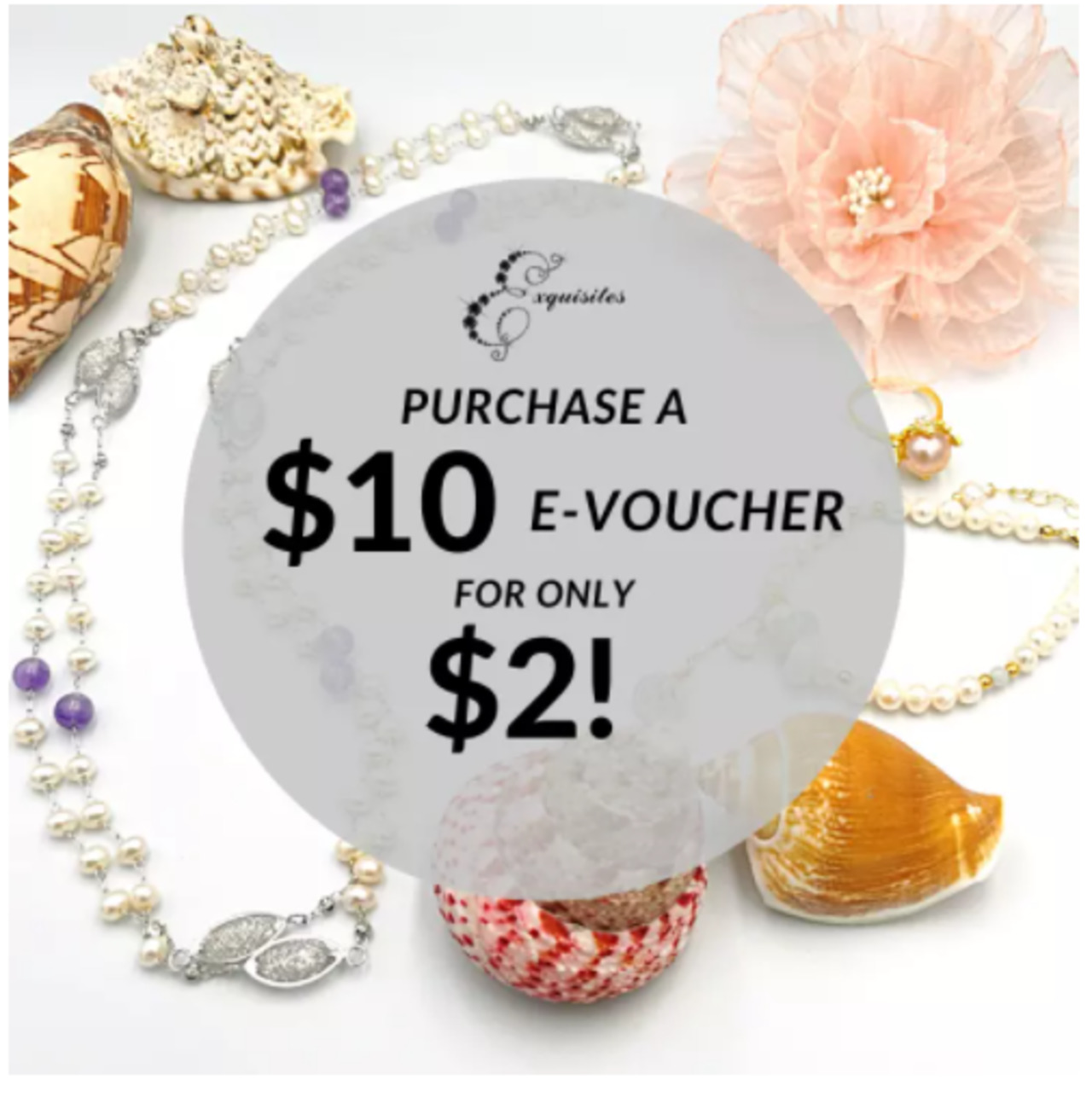[Exquisites Jewels] $10 off voucher for only $2! Genuine pearl jewelry (redeem in store)